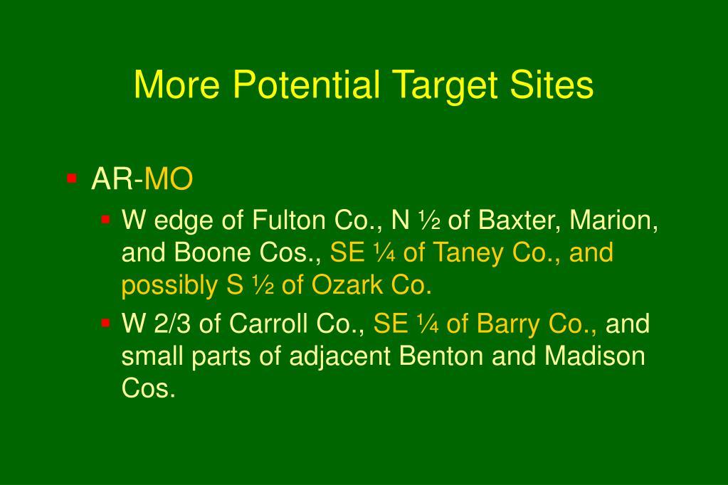 More Potential Target Sites