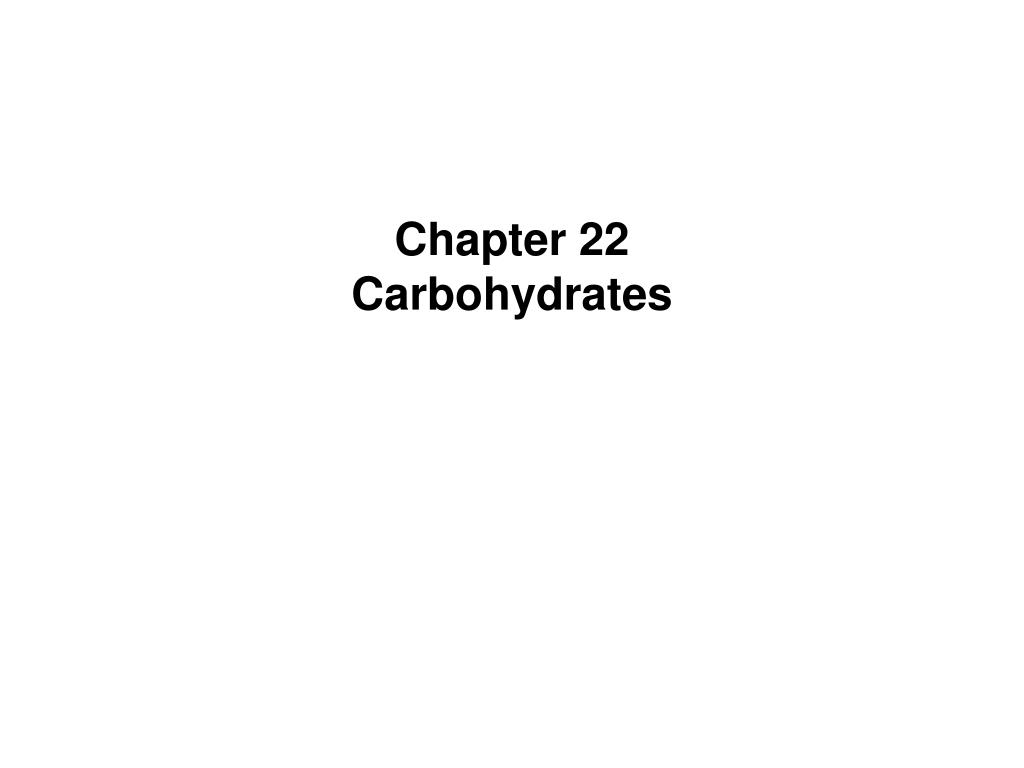 chapter 22 carbohydrates l.