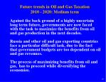 future trends in oil and gas taxation 2010 2020 medium term