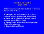 trends in oil taxation 2003 20086