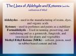the uses of aldehyde and ketones and the uselessness of titles