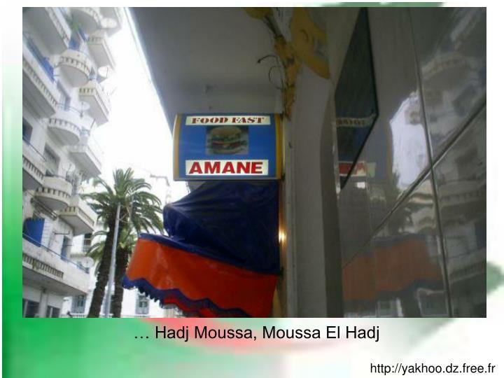Hadj moussa moussa el hadj