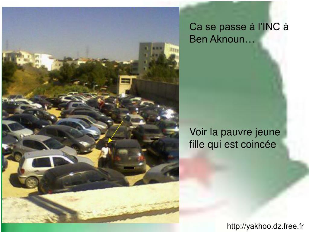 Ca se passe à l'INC à Ben Aknoun…