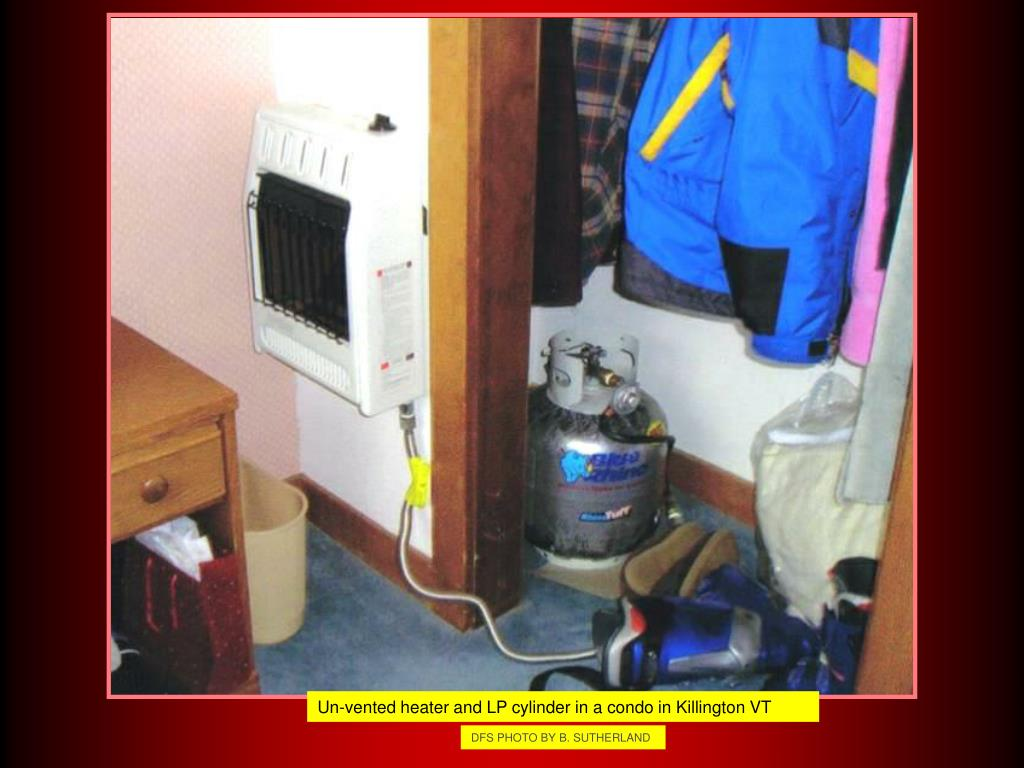 Un-vented heater and LP cylinder in a condo in Killington VT