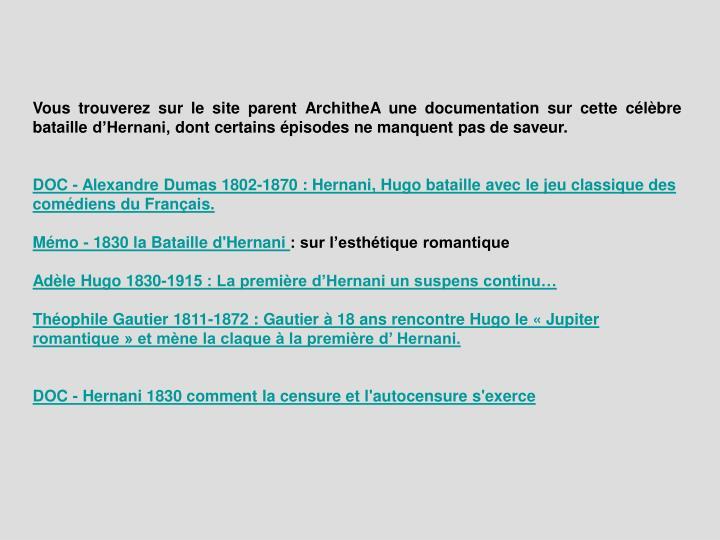 Vous trouverez sur le site parent ArchitheA une documentation sur cette célèbre bataille d'Herna...