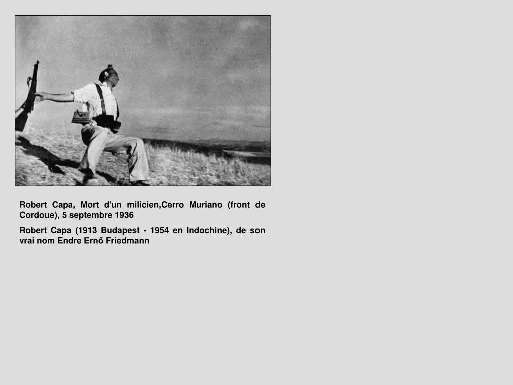 Robert Capa, Mort d'un milicien,Cerro Muriano (front de Cordoue), 5 septembre 1936