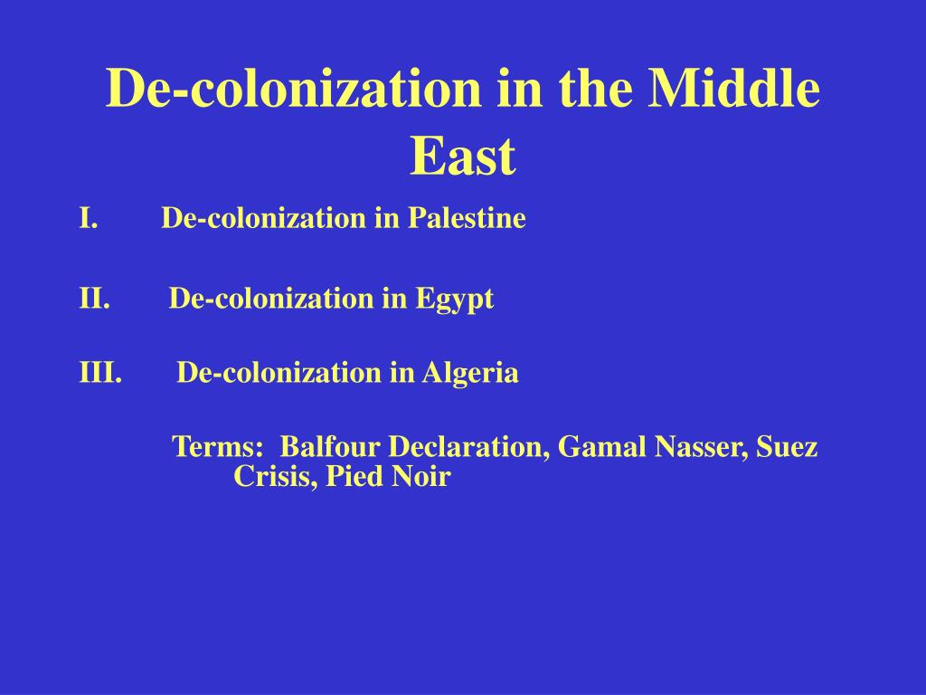 de colonization in the middle east l.