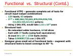 functional vs structural contd