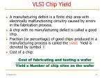 vlsi chip yield