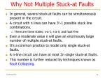 why not multiple stuck at faults