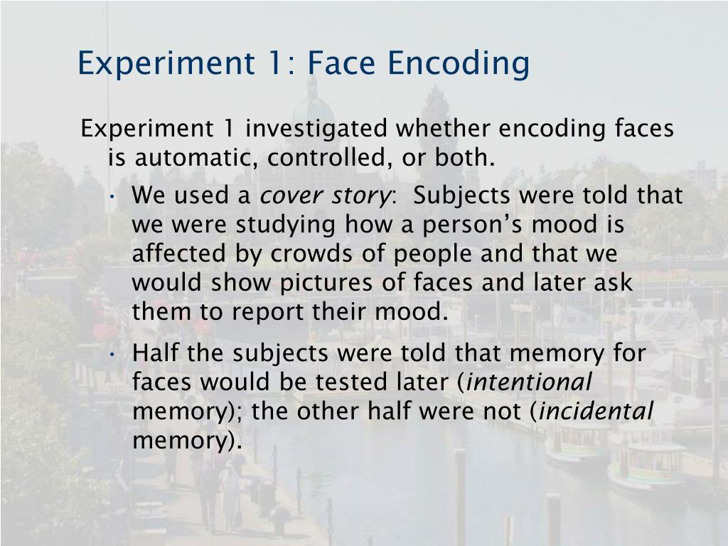 Experiment 1: Face Encoding