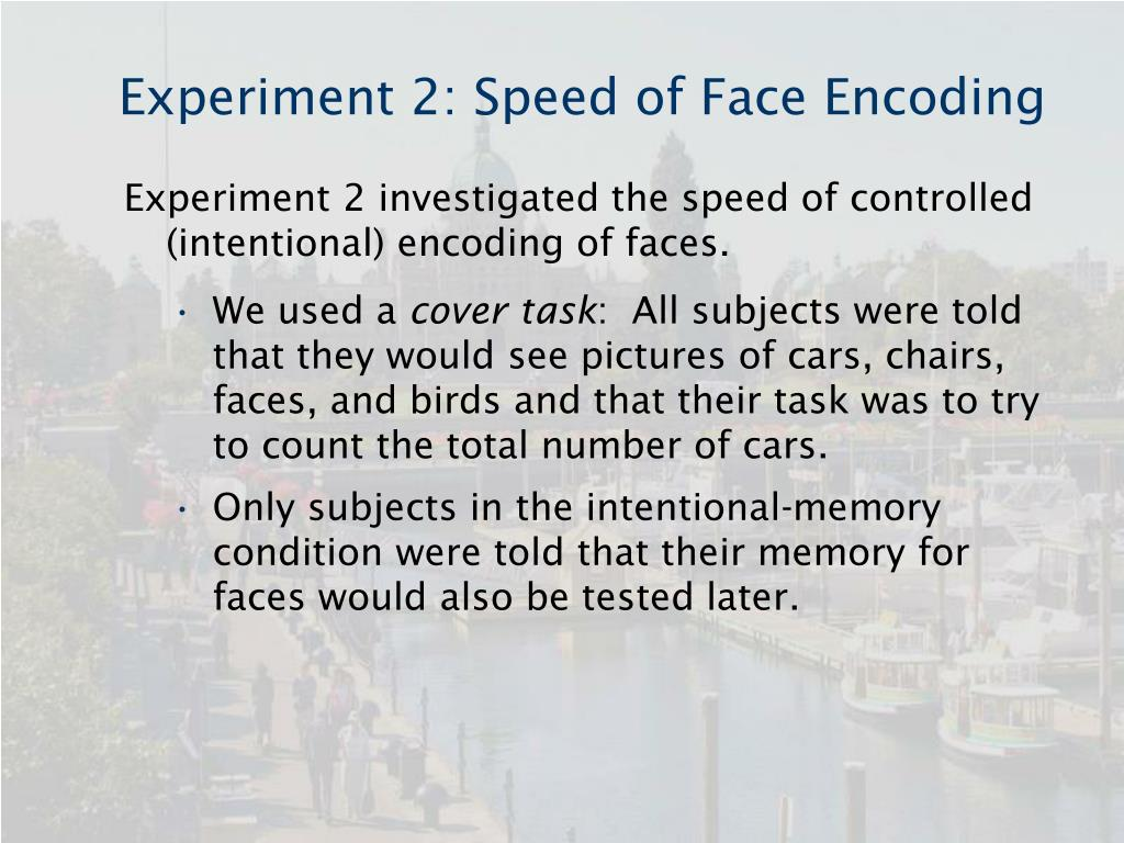 Experiment 2: Speed of Face Encoding