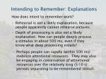 intending to remember explanations