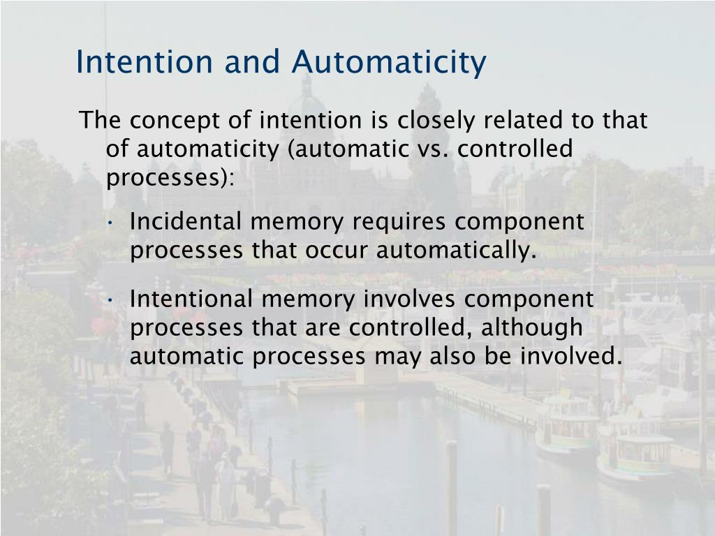 Intention and Automaticity