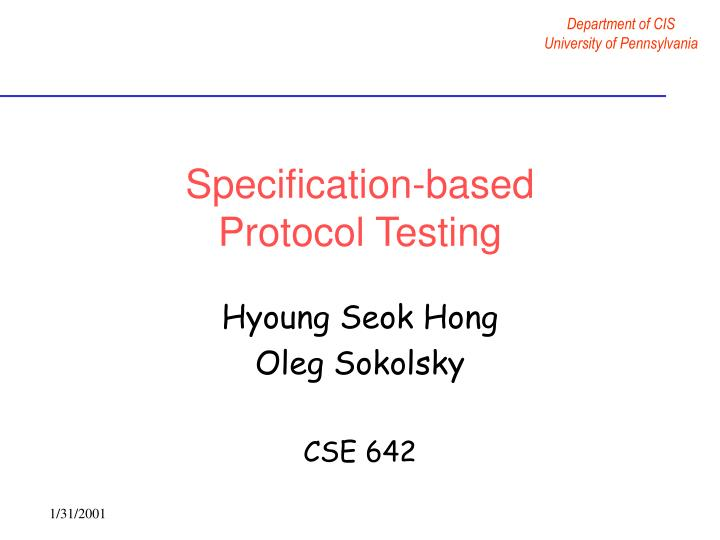 Specification based protocol testing