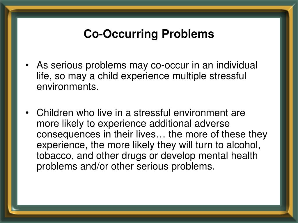 Co-Occurring Problems