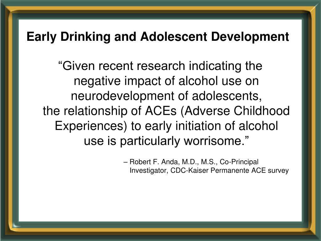 Early Drinking and Adolescent Development