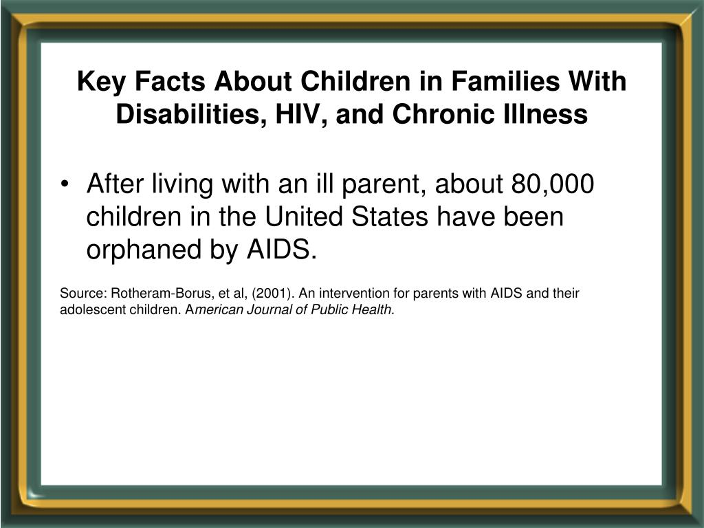 Key Facts About Children in Families With Disabilities, HIV, and Chronic Illness