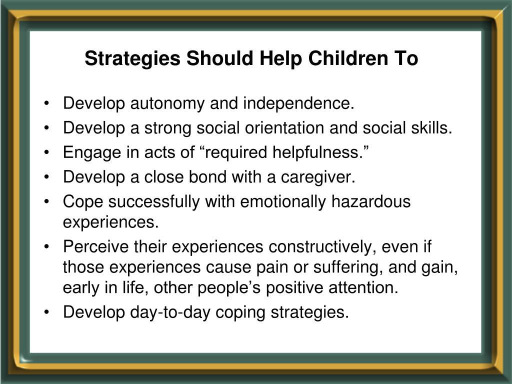 Strategies Should Help Children To