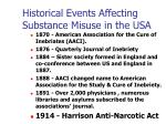 historical events affecting substance misuse in the usa