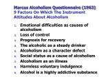 marcus alcoholism questionnaire 1963 9 factors on which the instrument attitudes about alcoholism