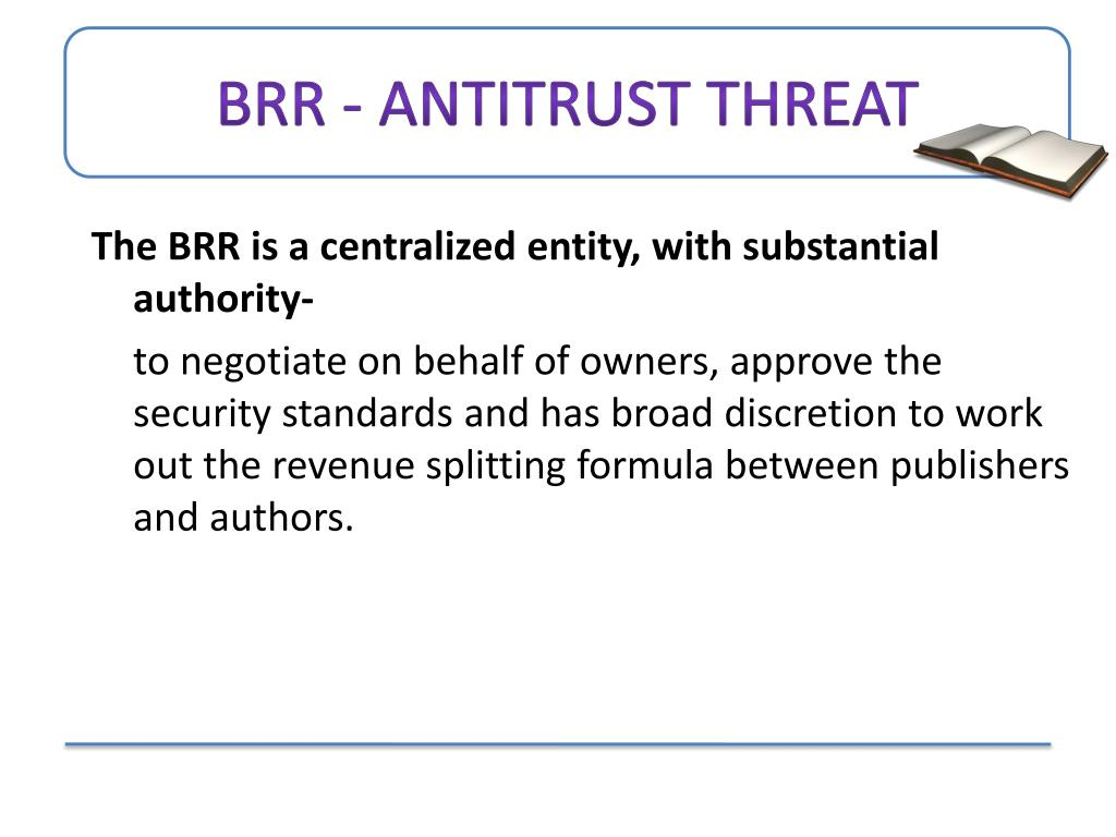 BRR - antitrust threat