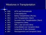 milestones in transplantation
