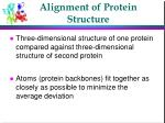 alignment of protein structure