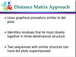 distance matrix approach