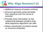 why align structures 1