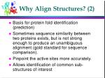 why align structures 2