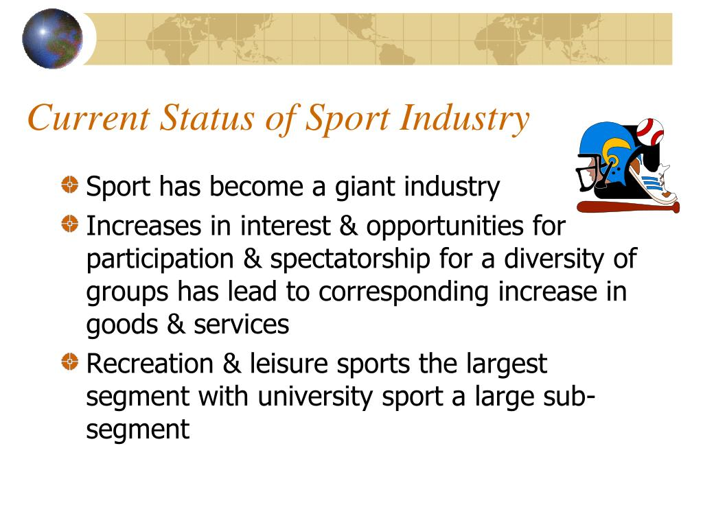 Current Status of Sport Industry