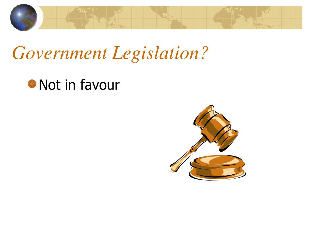 Government Legislation?