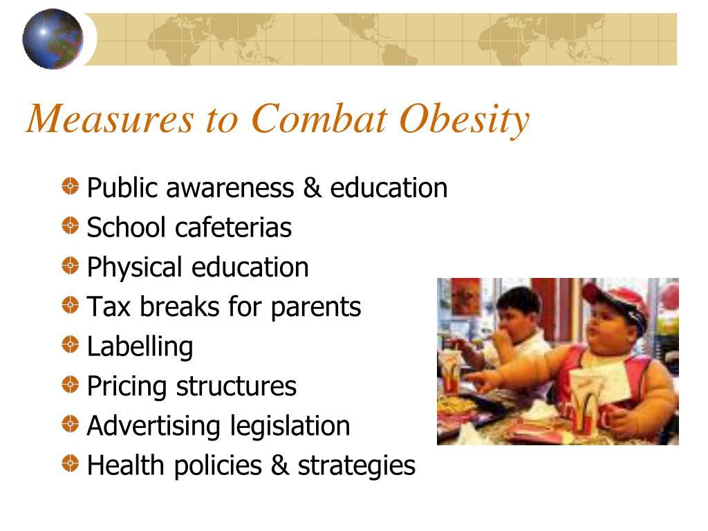 Measures to Combat Obesity