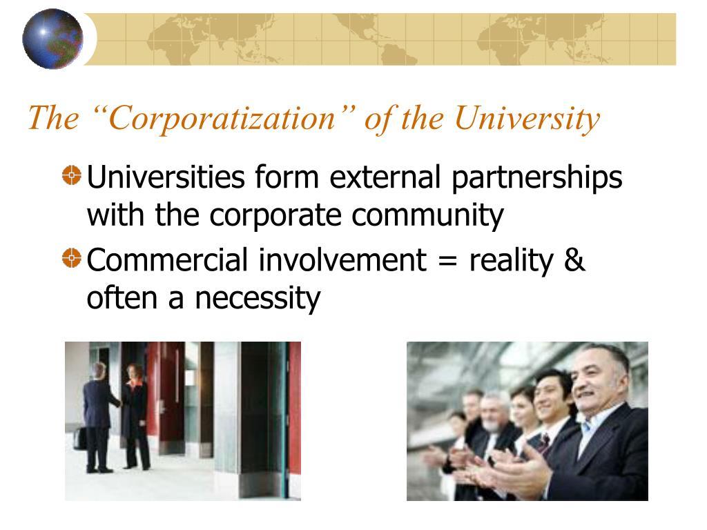 "The ""Corporatization"" of the University"