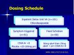 dosing schedule
