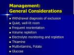 management general considerations