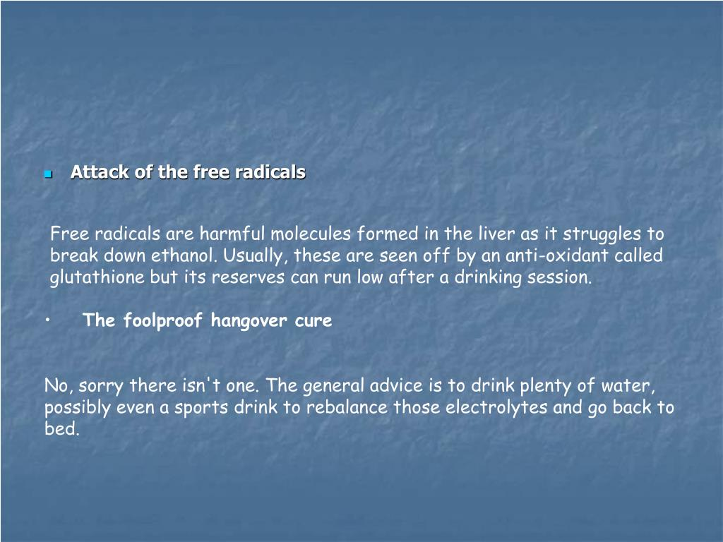 Attack of the free radicals