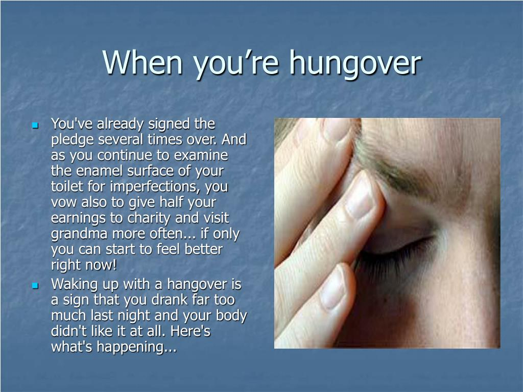 When you're hungover