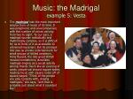 music the madrigal example 5 vesta