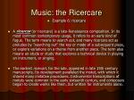 music the ricercare