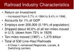 railroad industry characteristics