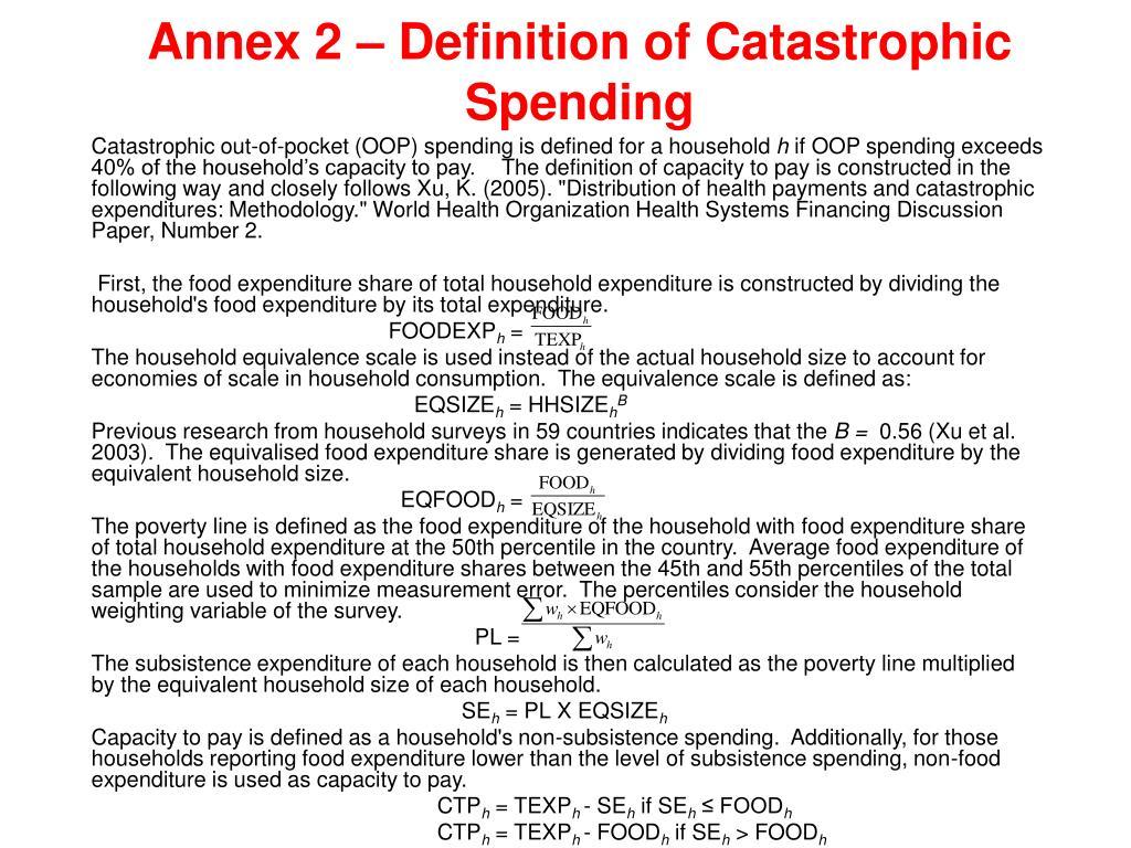 Annex 2 – Definition of Catastrophic Spending