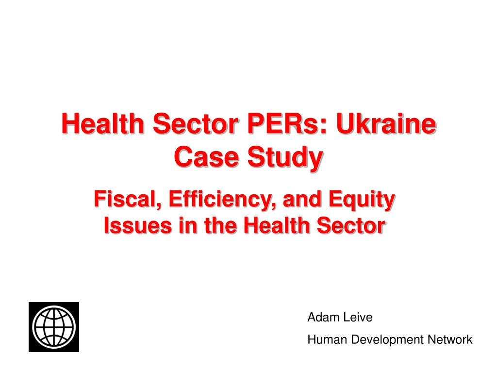 Health Sector PERs: Ukraine Case Study