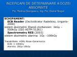 incercari de determinare a dozei absorbite fiz rodica georgescu ing fiz daniel negut