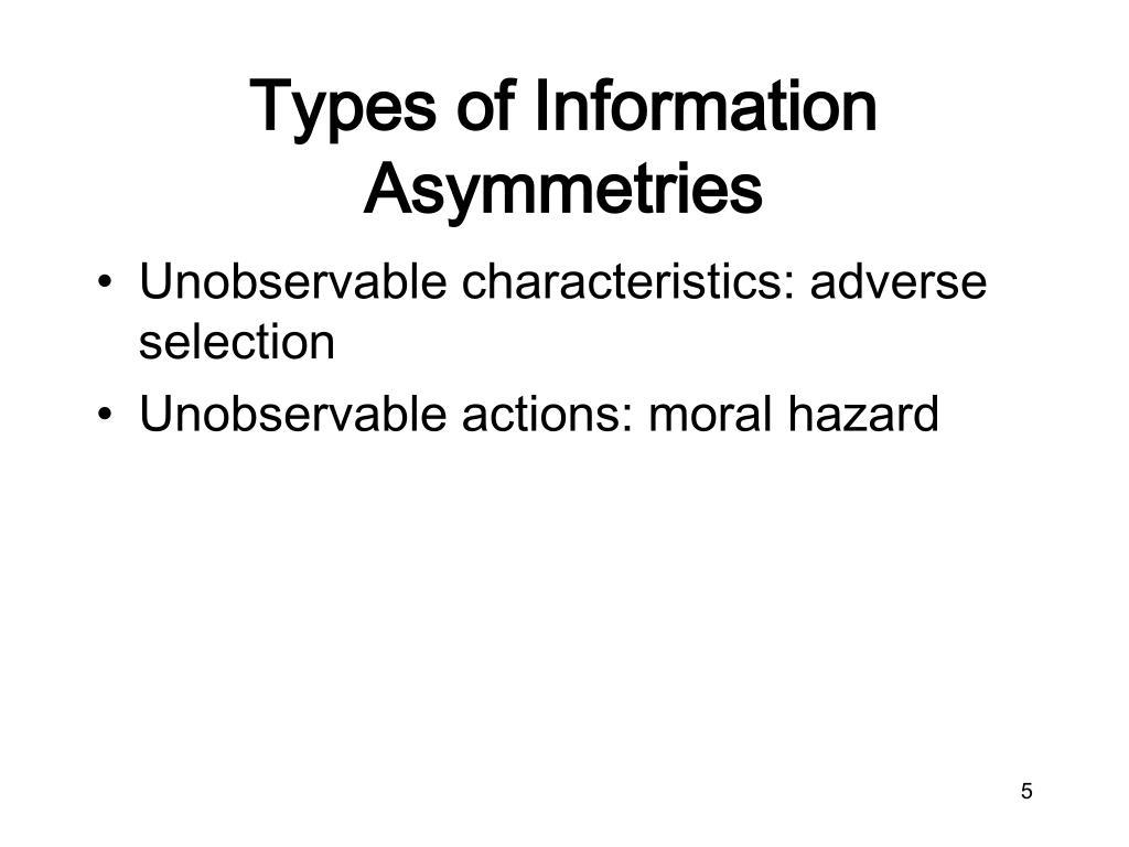 Types of Information Asymmetries