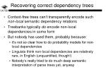 recovering correct dependency trees
