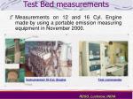 test bed measurements