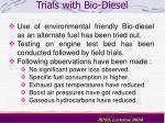 trials with bio diesel