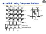 array mult using carry save addition